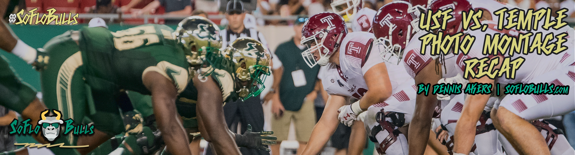 Temple vs. USF 2017 Photo Montage ReCap by Dennis Akers Article Header Image | SoFloBulls.com